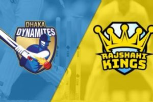 Dhaka Dynamites vs Rajshahi kings