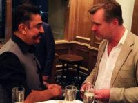 WHOA Kamal Haasan Christopher Nolan