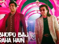 'Bhopu Baj Raha Hai' from 'Sanju' is out now!