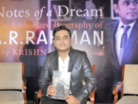 A R Rahman's only authorised biography, 'Notes of A dream' released